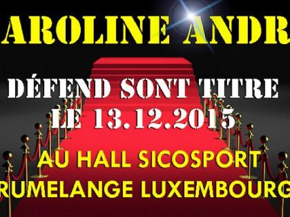 Caroline Andre – défend sont titre le 13.12.2015